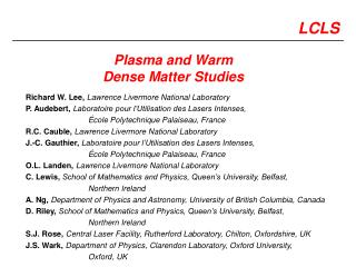 Plasma and Warm Dense Matter Studies