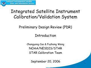 Changyong Cao & Fuzhong Weng NOAA/NESDIS/STAR  STAR Calibration Team September 20, 2006