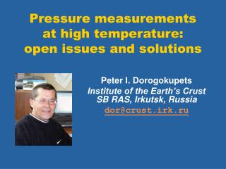 Pressure measurements  at high temperature:  open issues and solutions