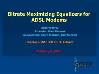 Bitrate Maximizing Equalizers for ADSL Modems