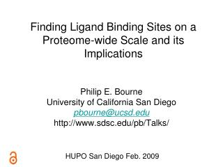 Finding Ligand Binding Sites on a Proteome-wide Scale and its Implications
