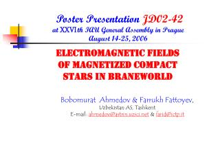 Poster Presentation  JD02-42 at  XXVI  th IAU General Assembly in Prague  August 14-25, 2006