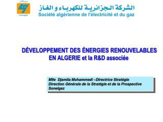 DÉVELOPPEMENT DES ÉNERGIES RENOUVELABLES  EN ALGERIE et la R&D associée