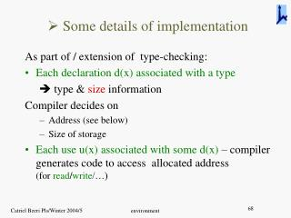 Some details of implementation