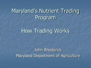 Maryland's Nutrient Trading Program  How Trading Works