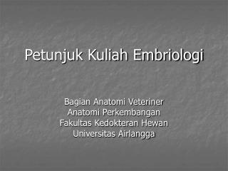 Petunjuk Kuliah Embriologi