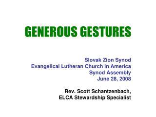 GENEROUS GESTURES