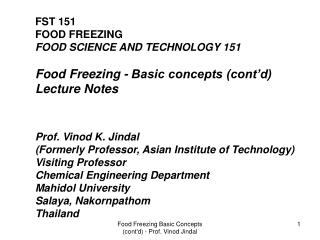 FST 151 FOOD FREEZING FOOD SCIENCE AND TECHNOLOGY 151 Food Freezing - Basic concepts (cont'd)