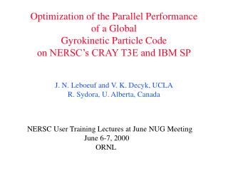 Optimization of the Parallel Performance  of a Global Gyrokinetic Particle Code