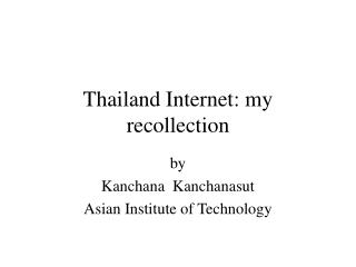 Thailand Internet: my recollection