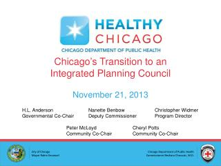 Chicago's Transition to an Integrated Planning Council  November 21, 2013