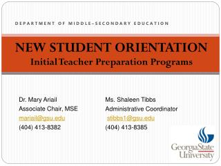 NEW STUDENT ORIENTATION Initial Teacher Preparation Programs