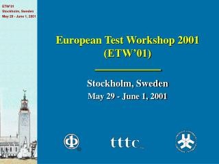 European Test Workshop 2001 (ETW'01)