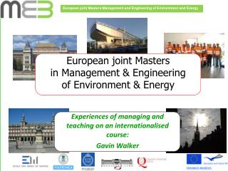 European joint Masters in Management & Engineering of Environment & Energy