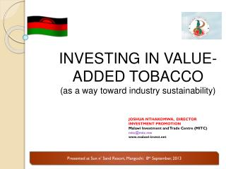 Presented at Sun n' Sand Resort,  Mangochi .  8 th  September, 2013