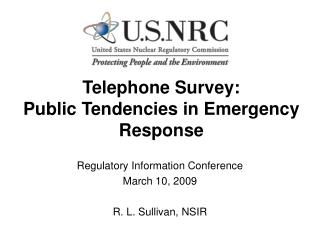 Telephone Survey: Public Tendencies in Emergency Response