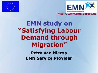 "EMN study on ""Satisfying Labour Demand through Migration"""