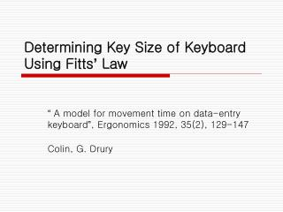 Determining Key Size of Keyboard Using Fitts '  Law