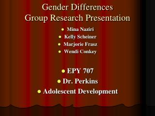 Gender Differences Group Research Presentation