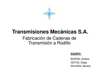 Fabricación de Cadenas de Transmisión a Rodillo