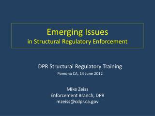 Emerging Issues in Structural Regulatory Enforcement