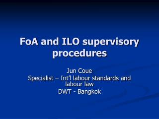 FoA  and ILO supervisory procedures