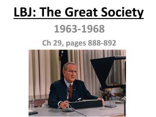 LBJ: The Great Society