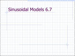 Sinusoidal Models 6.7