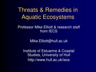 Threats & Remedies in Aquatic Ecosystems