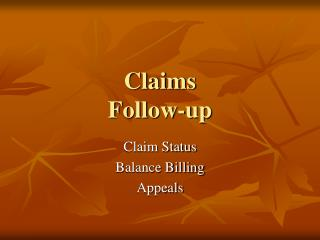 Claims  Follow-up