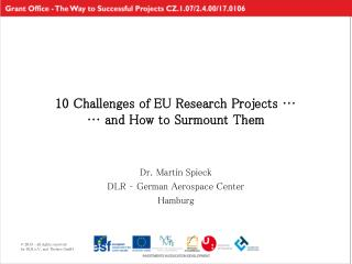 10 Challenges of EU Research Projects … … and How to Surmount Them