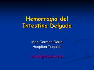 Hemorragia del Intestino Delgado