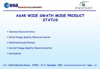 ASAR WIDE SWATH MODE PRODUCT STATUS