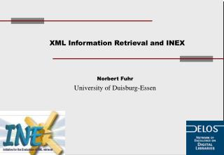 XML Information Retrieval and INEX