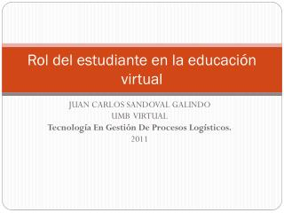 Rol del estudiante en la educación virtual