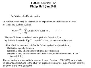 FOURIER SERIES Philip Hall Jan 2011