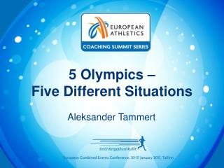 5 Olympics – Five Different Situations