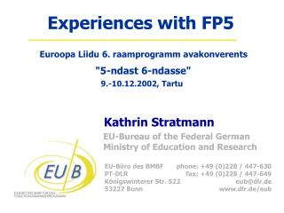 Experiences with FP5