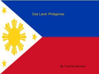 Das Land: Philippines