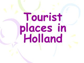 Tourist places in Holland
