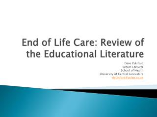 End of Life Care: Review of the Educational Literature