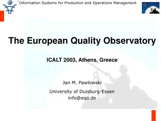 The European Quality Observatory  ICALT 2003, Athens, Greece