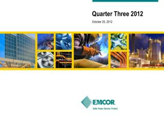 Quarter Three 2012 October 25, 2012