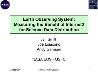 Earth Observing System:  Measuring the Benefit of Internet2 for Science Data Distribution