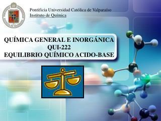 Pontificia Universidad Católica de Valparaíso Instituto de Química