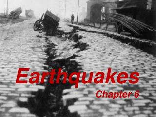 Earthquakes  Chapter 6