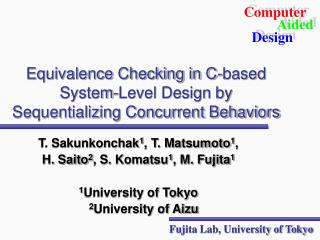 Equivalence Checking in C-based System-Level Design by Sequentializing Concurrent Behaviors