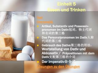 E inheit 5  Essen und Trinken
