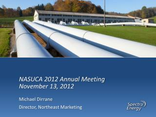 NASUCA 2012 Annual Meeting November 13, 2012