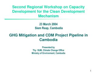 Second Regional Workshop on Capacity Development for the Clean Development Mechanism